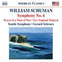 シューマン:交響曲第6番、戦時の祈り、ニュー・イングランド三部作 シュウォーツ シアトル交響楽団 輸入盤