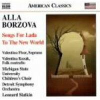 アッラ・ボルゾヴァ:ラダの歌 アルバム 8559706