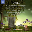 Ravel ラベル / L'enfant Et Les Sortileges: Slatkin / Lyon National Opera Hebrard Galou Pasturaud +ma Mere L'oye 輸入盤