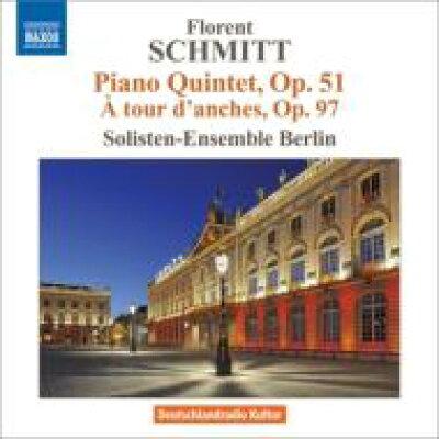 フローラン・シュミット:ピアノ五重奏曲 Op.51 他 アルバム 8570489