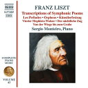 Liszt リスト / Complete Piano Works Vol.43-tone Poems: S.monteiro 輸入盤
