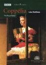 バレエ コッペリア 2000年2月BBCテレビのライヴ放送 ベンジャミン アコスタ ロイヤル・バレエ 他