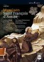 Messiaen メシアン / アッシジの聖フランチェスコ 全曲 オーディ演出、メッツマッハー&ハーグ・フィル、ギルフリー、ティリング、他 2008 ステレオ 3DVD