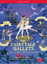 The Fairytale Ballets-delibes: Coppelia, Prokofiev: Cinderella, Tchaikovsky: Swan Lake, Sleeping Beauty