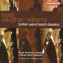 Holst / Vaughan-williams / Works For Wind Band: Royal Northern College Of Music Wind O