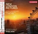 ヘス、ナイジェル 1953- / New London Pictures-symphonic Wind Works: Hess / The Central Band Of The Royal Air Force