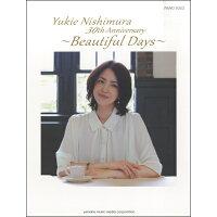 ピアノソロ 西村由紀江 30th Anniversary Beautiful Days ヤマハミュージックメディア