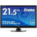 iiyama 液晶ディスプレイ PROLITE E2278HD-2