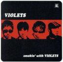 SMOKIN' WITH VIOLETS/CD/DLCC-2007