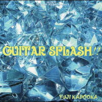 GUITAR SPLASH!!/CD/GV10G-819