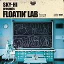 SKY-HI presents FLOATIN'LAB(限定盤)/CD/BLMS-1