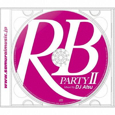 RBパーティ・2・ミックスド・バイ・DJ アツ/CD/SMICD-132