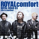 ROYAL ROAD 03 ~Life is onetime~/CD/SECD-1003