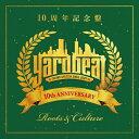 10周年記念盤 ROOTS&CULTURE/CD/YBRC-1