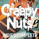 Creepy Nuts「INDIES COMPLETE」/CD/TRGR-1009