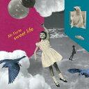 sweet life/CD/NACR-1009