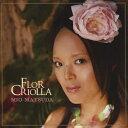 クレオールの花/CD/OMCA-1127