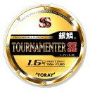 東レ/TORAY  銀鱗 スーパーストロングトーナメンターSE  150m   1.75号