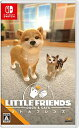 LITTLE FRIENDS -DOGS & CATS-/Switch/HACPAQQDA/A 全年齢対象