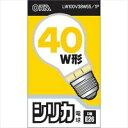 オーム電機 シリカ電球 40W形 口金E26 LW100V38W55/1P