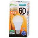 オーム電機 LED電球 電球色 60ケイ
