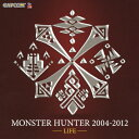 MONSTER HUNTER 2004-2012 【LIFE】/CD/CPCA-10263