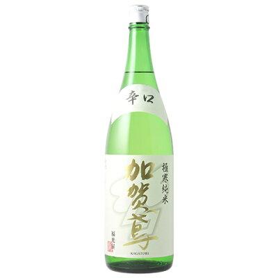 加賀鳶 極寒純米 辛口 輸出 1.8L