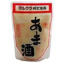 マルクラ あま酒(甘酒) 250g