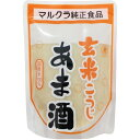マルクラ食品 玄米あま酒 250g