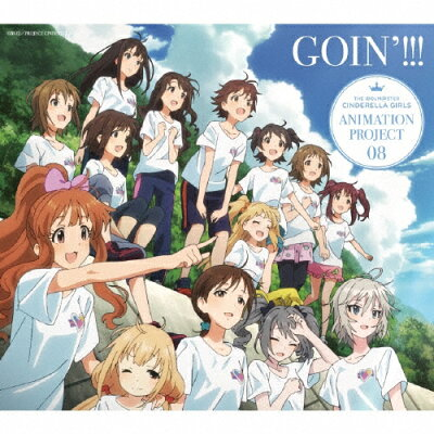 THE IDOLM@STER CINDERELLA GIRLS ANIMATION PROJECT 08 GOIN'!!!(初回限定盤)/CDシングル(12cm)/COZC-1059