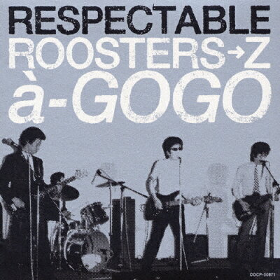 RESPECTABLE ROOSTERS→Za→GOGO/CD/COCP-50871