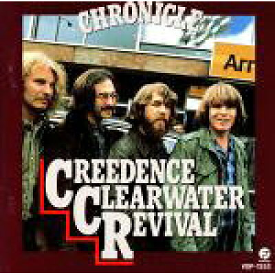 CHRONICLE/CREEDENCE CLEARWATER REVIVAL
