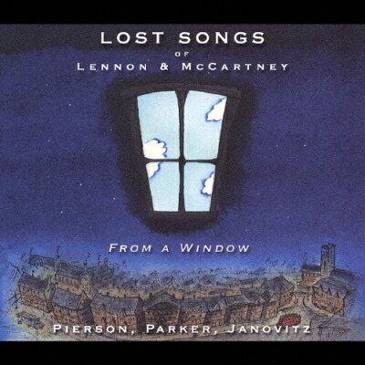 ロスト・ソングス・オブ・レノン&マッカートニー~フロム・ア・ウィンドウ/CD/VICP-62535