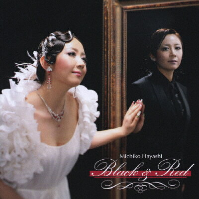 「赤と黒」~Black & Red~/CD/VICC-60532