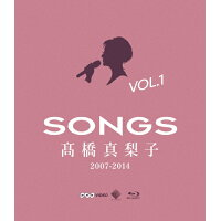 SONGS 高橋真梨子 2007-2014 Blu-ray vol.1~2007-2010~/Blu-ray Disc/VIXL-136