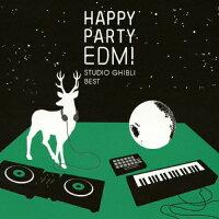 HAPPY PARTY EDM!~STUDIO GHIBLI BEST~/CD/VICL-64699