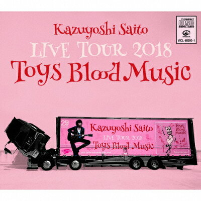 Kazuyoshi Saito LIVE TOUR 2018 Toys Blood Music Live at 山梨コラニー文化ホール 2018.06.02/CD/VICL-65300