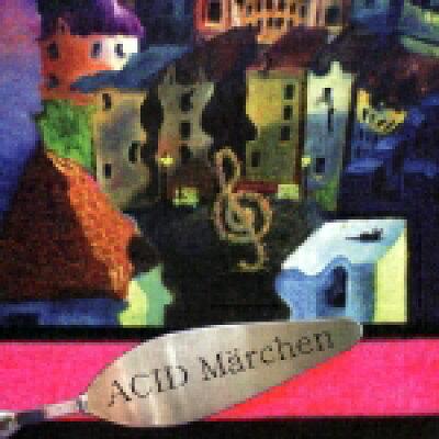 ACID Marchen/