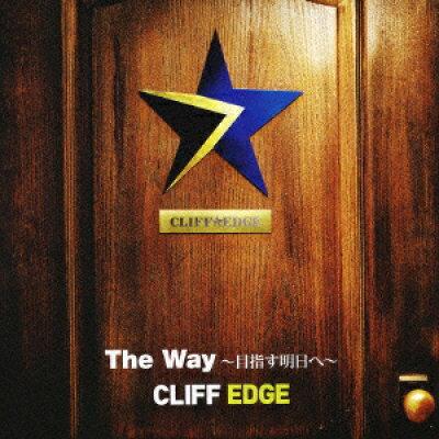 The Way~目指す明日へ~/CDシングル(12cm)/KICM-91253