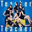 Teacher Teacher<Type B>(初回限定盤)/CDシングル(12cm)/KIZM-90559