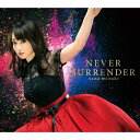 NEVER SURRENDER/CDシングル(12cm)/KICM-1889
