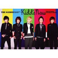 THE KIDDIE Happy Spring Tour 2011 「kidd's now」 TOUR FINAL AKASAKA BLITZ(初回限定盤)/DVD/KIBM-90280