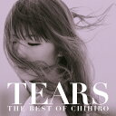 TEARS ~THE BEST OF CHIHIRO~/CD/TECI-1557