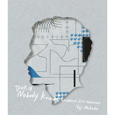 TOUR 18 Nobody Knows-YOKOHAMA CITY RHAPSODY-/Blu-ray Disc/TEXI-73040