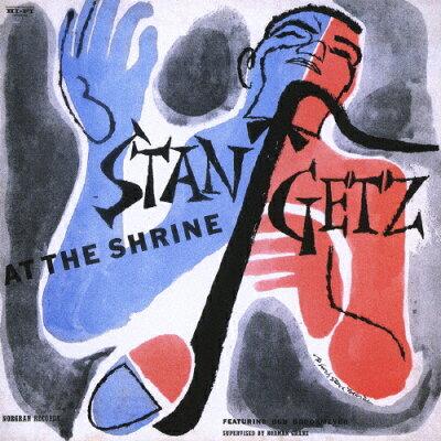 スタン・ゲッツ・アット・ザ・シュライン/CD/UCCU-9281
