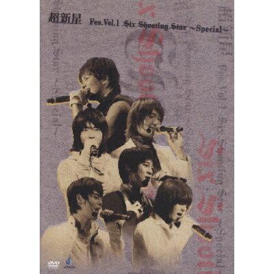 超新星 Fes. Vol.1 Six Shooting Star~Special~/DVD/UPBH-1238