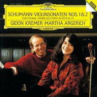 シューマン:ヴァイオリン・ソナタ第1番・第2番/CD/UCCG-6160