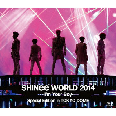 SHINee WORLD 2014 ~I'm Your Boy~ Special Edition in TOKYO DOME/Blu-ray Disc/UPXH-20035