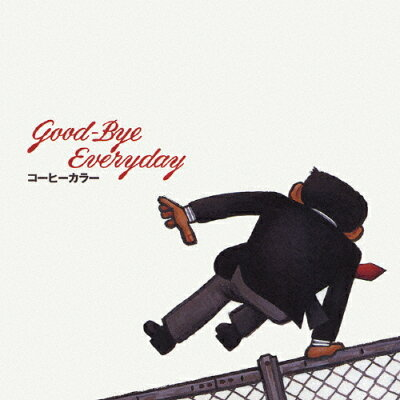 Good-Bye Everyday/CD/CRCP-40098