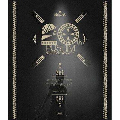 "20th ANNIVERSARY LIVE TOUR""immature""at Zepp DiverCity(TOKYO)/Blu-ray Disc/TKXA-1133"